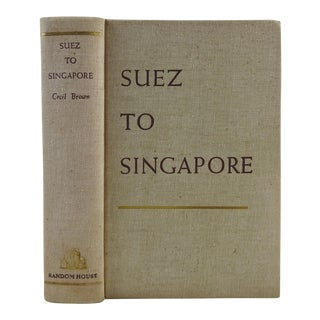 """Suez to Singapore"" Vintage Book by Cecil Brown"