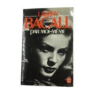 Lauren Bacall: Par Moi-Meme 1979 French Paperback