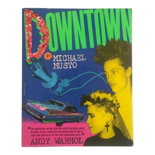 """Downtown"" Vintage 1986 1st Edition 1980's Pop Culture Michael Musto Book"
