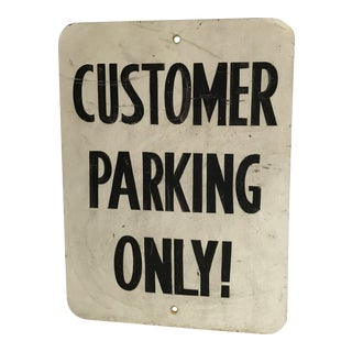 "Vintage ""Customer Parking Only"" Metal Sign"
