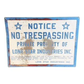 Vintage Industrial Lone Star Inc. No Trespassing Sign