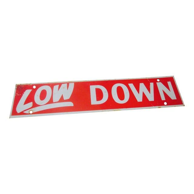 Image of Vintage 'Low Down' Industrial Metal Red Sign