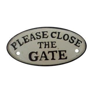 "Cast Iron ""Please Close the Gate"" Sign"