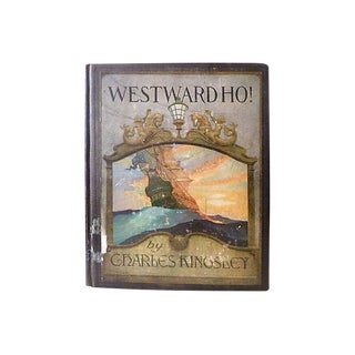 1920 'Westward Ho!' by Charles Kingsley