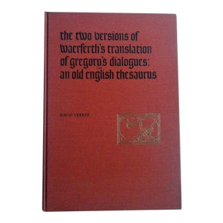 Old English Thesaurus: Waerferth's Translation Book