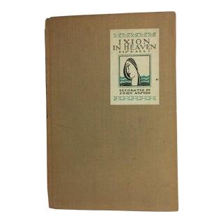 """Ixion in Heaven"" Benjamin Disraeli 1925 Book"