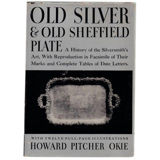 """Old Silver and Old Sheffield Plate"" 1928 Book"