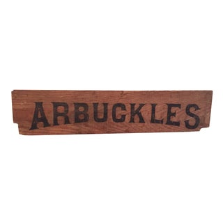 Vintage Arbuckles Coffee Wood Crate Sign Ad