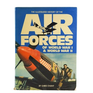 Air Forces of WWI & WWII Book by Chris Chant