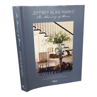 2013 'The Meaning of Home' Book by Jeffrey Alan Marks, Rizzoli