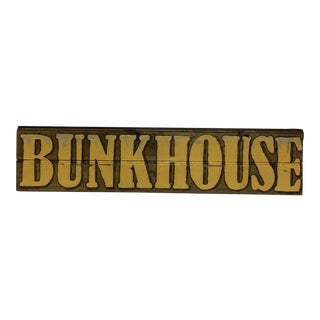 "Hand Painted Folk Art Sign ""BUNKHOUSE"" by Michael Toupe"