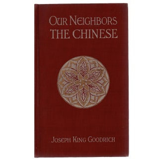 """1913 """"Our Neighbors: The Chinese"""" Book"""