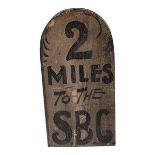 19th Century Original Painted S.B.C. Sign, New England