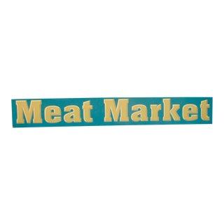 Vintage Wood Meat Market Sign