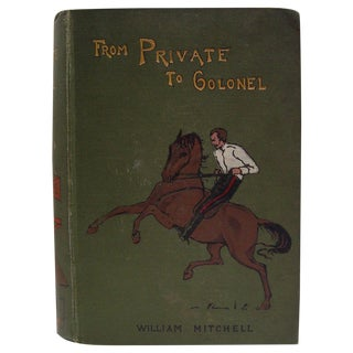 Antique 1900 'From Private to Colonel' Book
