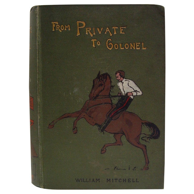 Antique 1900 'From Private to Colonel' Book - Image 1 of 5