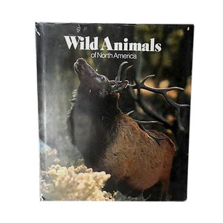 Wild Animals of North America, 1st Edition