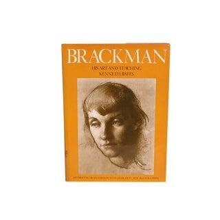 Brackman: His Art and Teaching