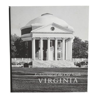 Virginia: Architecture of the Old South