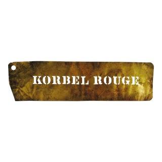 "Vintage Brass ""Korbel Rouge"" Wine Stencil"