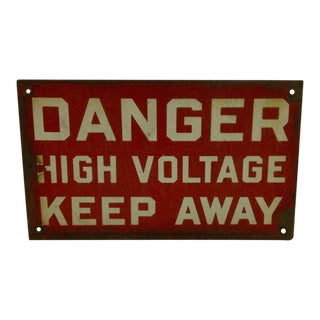 "Vintage ""Danger High Voltage Keep Away"" Sign Circa 1930"