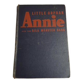 """Little Orphan Annie and the Gila Monster Gang"" 3rd Edition Book, 1944"