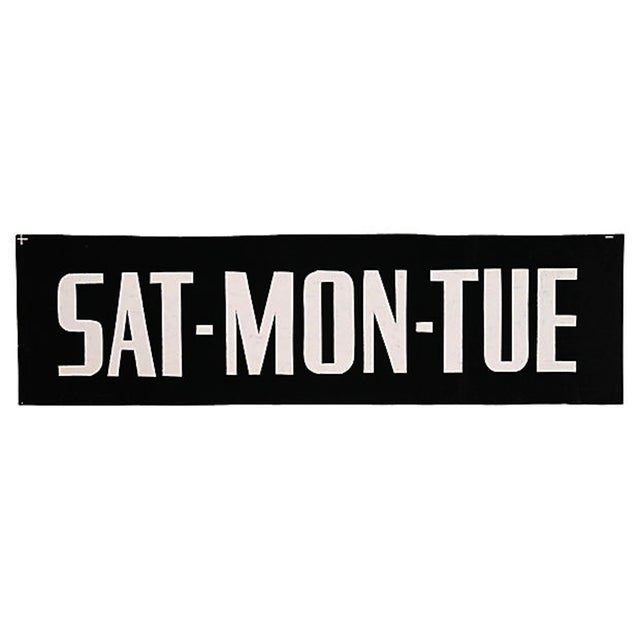 "Image of ""Sat-Mon-Tue"" Sign"