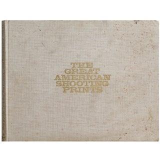Great American Shooting Prints, 1st Ed.