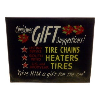 "Vintage Automobile Tire Store Sign ""Christmas Gift Suggestions"" Circa 1940"