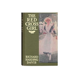 The Red Cross Girl 1912 First Edition