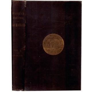 Pioneer History of Milwaukee Book