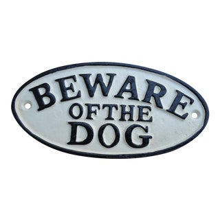 "Cast Iron ""Beware of the Dog"" Sign"