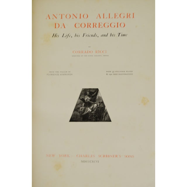 """1896 Antique """"Da Correggio Antonio Allegri Da Correggio His Life, His Friends, And His Time"""" Book - Image 3 of 10"""